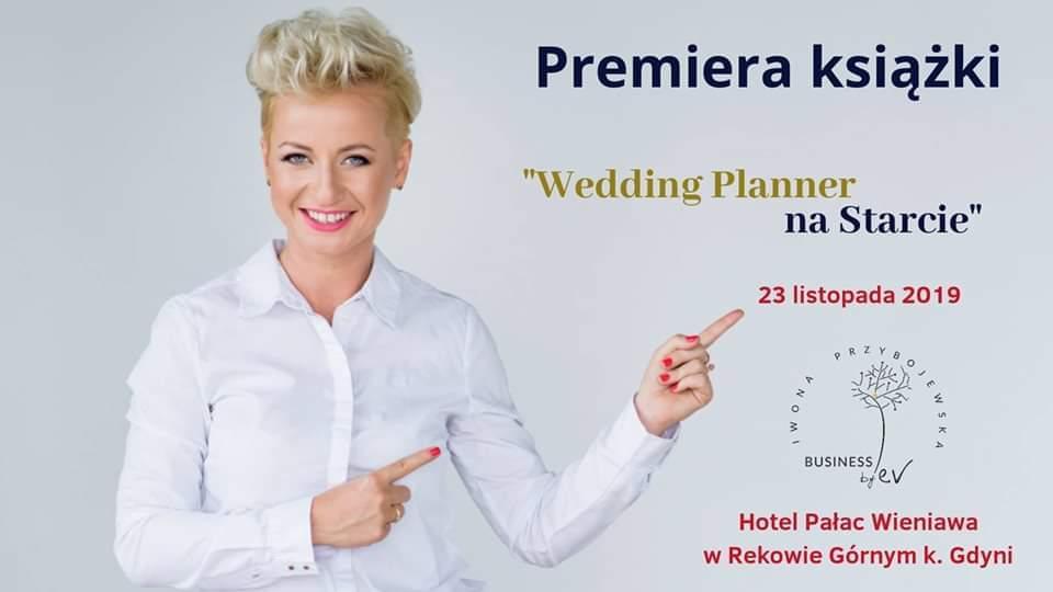 """WSTiH patronatem medialnym premiery książki """"Wedding Planner na Starcie"""""""