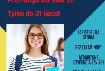 Promocja na studia I i II stopnia tylko do 31 lipca!